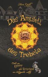 Das Amulett des Trebeta