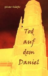 Tod auf dem Daniel
