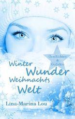 Winter - Wunder - Weihnachtswelt