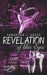 Revelation of blue Eyes
