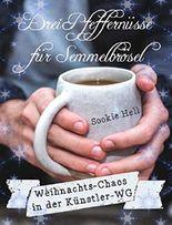 Drei Pfeffernüsse für Semmelbrösel: Weihnachts-Chaos in der Künstler-WG (German Edition)