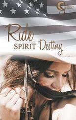 Ride, Spirit, Destiny