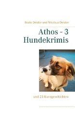 Athos - 3 Hundekrimis