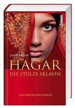 Hagar, die stolze Sklavin