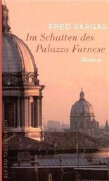 Im Schatten des Palazzo Farnese