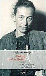 Helene Weigel. Abstieg in den Ruhm