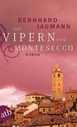 Die Vipern von Montesecco