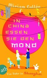 In China essen sie den Mond