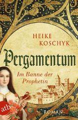Pergamentum - Im Banne der Prophetin