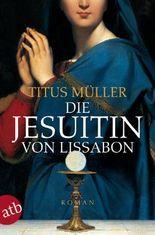 Die Jesuitin von Lissabon