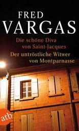 Die schöne Diva von Saint-Jacques/Der untröstliche Witwer von Montparnasse
