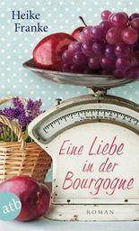Eine Liebe in der Bourgogne