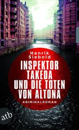 Inspektor Takeda und die Toten von Altona