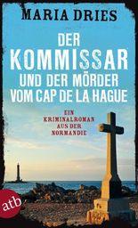 Der Kommissar und der Mörder vom Cap de la Hague