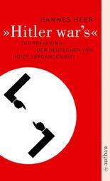 Hitler war's
