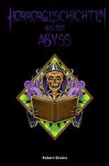 Horrorgeschichten aus dem Abyss