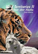 Wild Territories / Wild Territories II - Nordlichter über Alaska