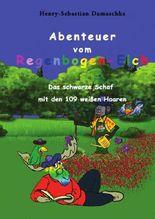 Abenteuer vom Regenbogen-Elch