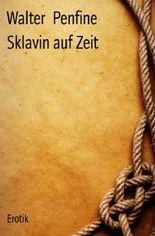 Sklavin auf Zeit