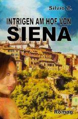 Intrigen am Hof von Siena