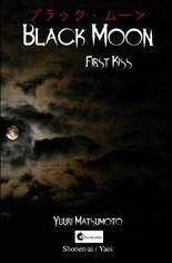 Black Moon / Black Moon: First Kiss