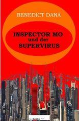 Inspector Mo und der Supervirus
