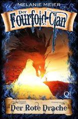 Die Fourfold-Saga / Der Fourfold-Clan: Der Rote Drache
