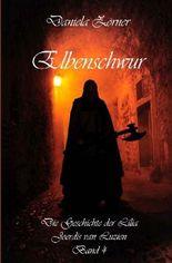 Die Geschichte der Lilia Joerdis van Luzien / Elbenschwur