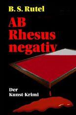 Amadeus von Waldenbrucks / AB Rhesus negativ