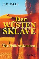 Der Wüstensklave