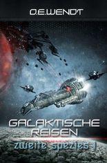 Galaktische Reisen / Galaktische Reisen - Zweite Spezies I