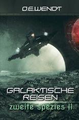 Galaktische Reisen / Galaktische Reisen - Zweite Spezies II