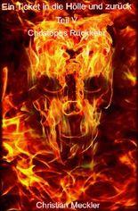 Ein Ticket in die Hölle und zurück Teil V