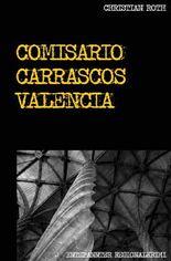 Carrasco / Comisario Carrascos Valencia