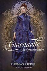 Gwenaëlle - Der Sehnsucht verfallen