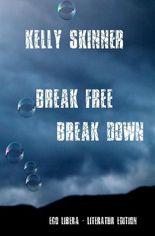 Break free – Break down
