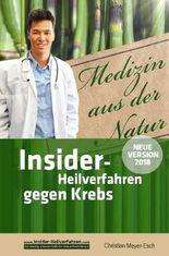 Insider-Heilverfahren gegen Krebs (Neue Version 2018)