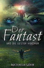 Der Fantast / Der Fantast und die letzten Visionen