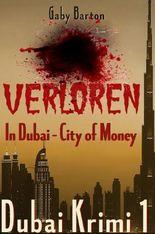 Dubai Krimi / Verloren in Dubai - City of Money