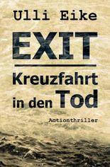 EXIT / EXIT: Kreuzfahrt in den Tod