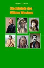 Steckbriefe des Wilden Westens