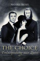 The Choice – Entscheidung aus Liebe