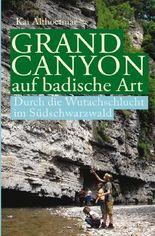 Grand Canyon auf badische Art