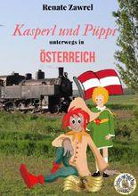Kasperl und Püppi unterwegs in Österreich