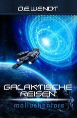 Galaktische Reisen / Galaktische Reisen - Molluskentore