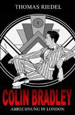 Colin Bradley / Abrechnung in London