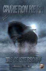 Cameron Kerr / Das Geisterschiff