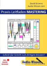 Audio-Wissen / Praxis-Leitfaden MASTERING