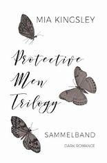 Protective Men Trilogy