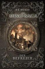 Die Mino-Saga / Die Mino-Saga - Der Befreier
